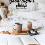 10 Tips for Getting a Good Night's Sleep bed with text overlay