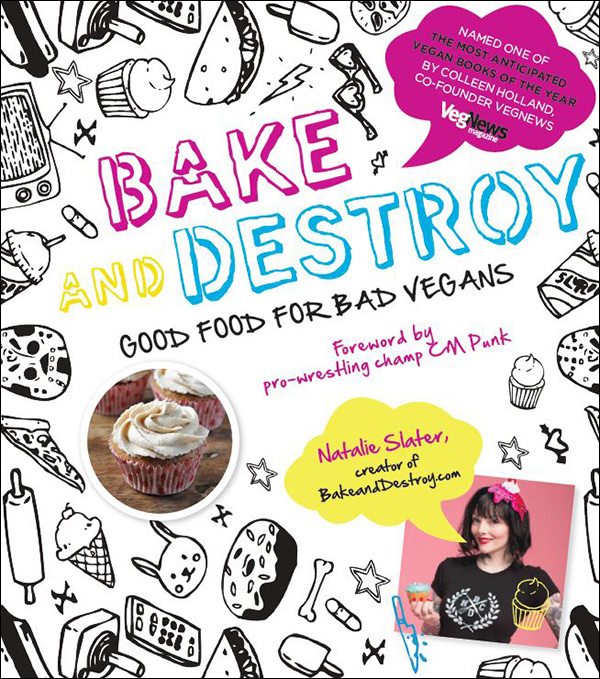 Bake and Destroy by Natalie Slater