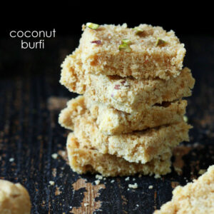 Coconut Burfi from Diwali Sweets by Richa Hingle
