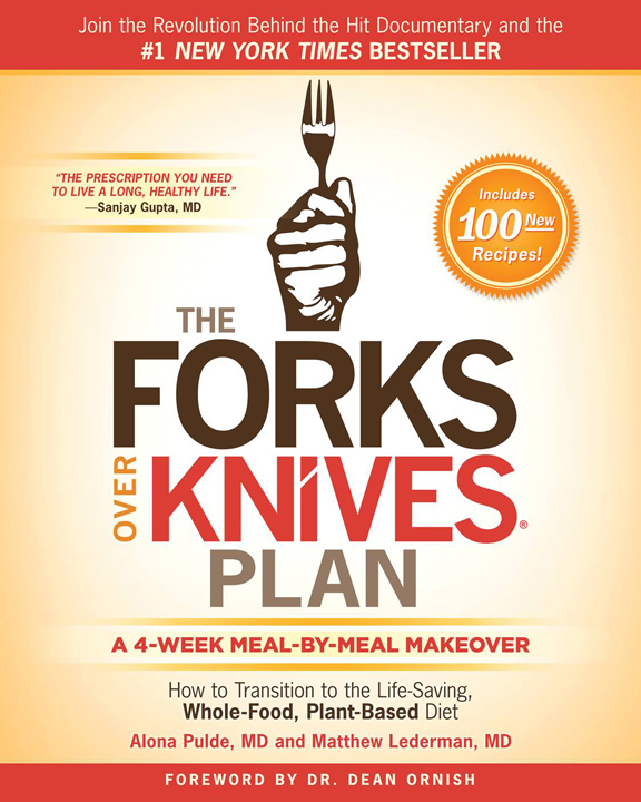 The Forks Over Knives Plant