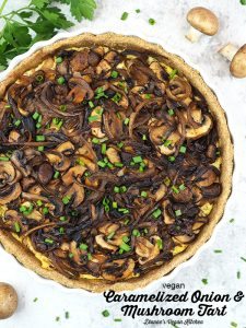 Vegan Caramelized Onion and Mushroom Tart with text overlay