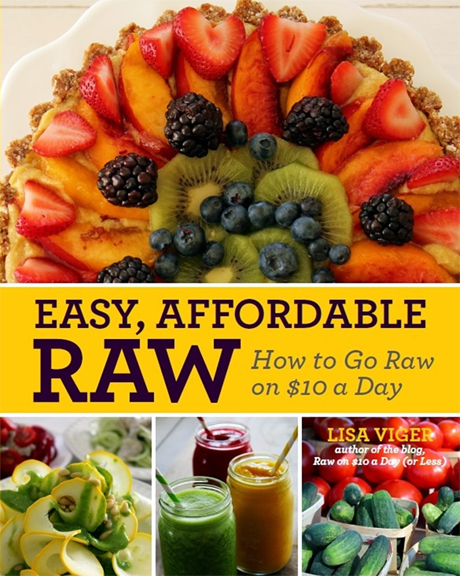 Easy, Affordable Raw by Lisa Viger