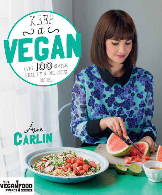 Keep it Vegan by Aine Carlin