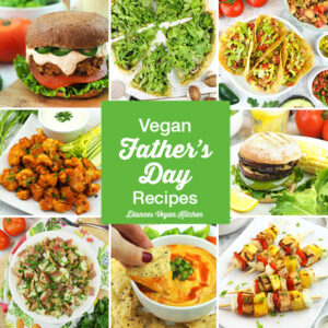 Vegan Father's Day recipes