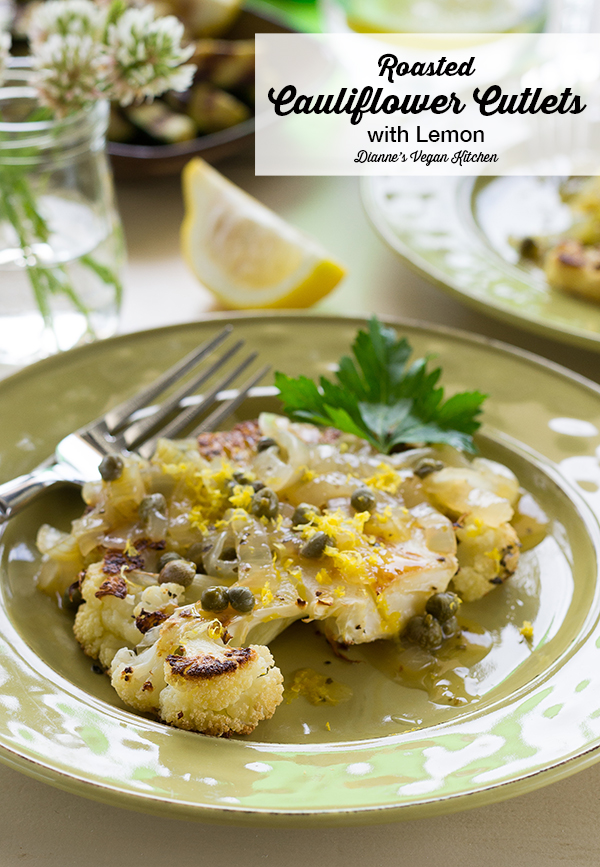 Roasted Cauliflower Cutlets with Lemon from Laura Theodore's Vegan-Ease, vegan and gluten-free>> Dianne's Vegan Kitchen