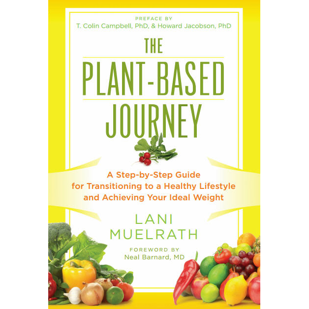 The Plant-Based Journey by Lani Muelrath