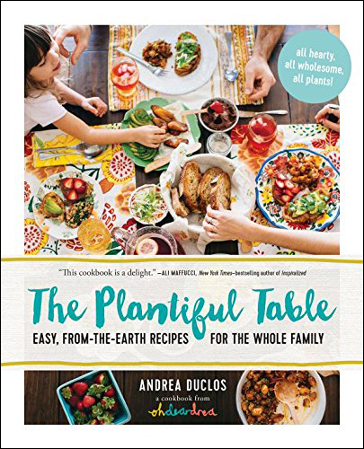 The Plantiful Table by Andrea Duclos