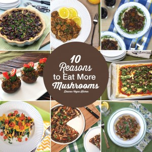 10 Reasons To Eat More Mushrooms (with Recipes!)