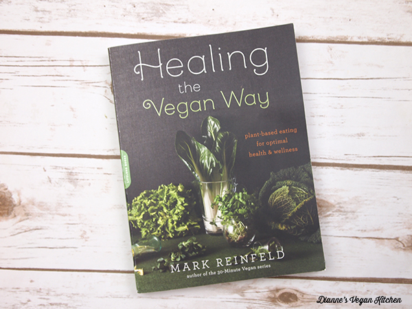 Healing the Vegan Way by Mark Reinfeld >> Dianne's Vegan Kitchen