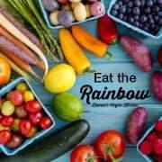 Eat the Rainbow! >> Dianne's Vegan Kitchen