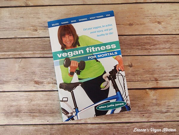 Vegan Fitness for Mortals by Ellen Jaffe Jones