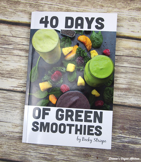 40 Days of Green Smoothies by Becky Striepe