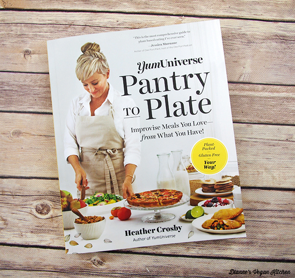 YumUniverse Pantry to Plate by Heather Crosby