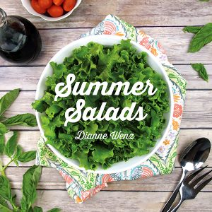 My New Summer Salads E-Book is Now Available!