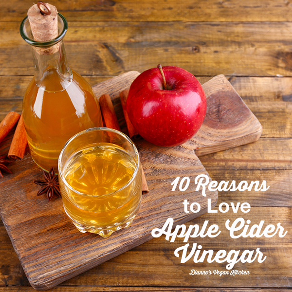 10 Reasons to Love Apple Cider Vinegar