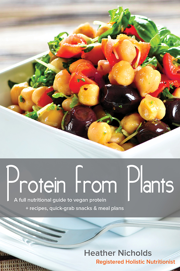Protein from Plants by Heather Nicolds