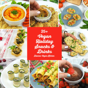 Vegan Holiday Snacks and Drinks