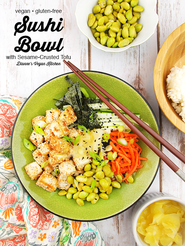 Vegan Sushi Bowl with Sesame-Crusted Tofu with chopsticks, edamame, ginger, and rice with text overlay