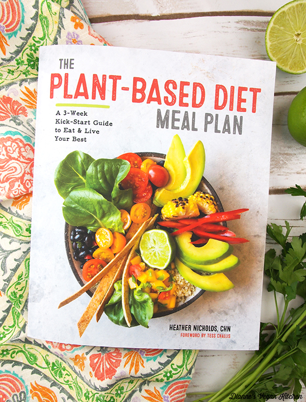 The Plant-Based Diet Meal Plan by Heather Nicolds