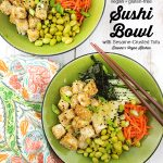 Vegan Sushi Bowl with Sesame-Crusted Tofu with text overlay
