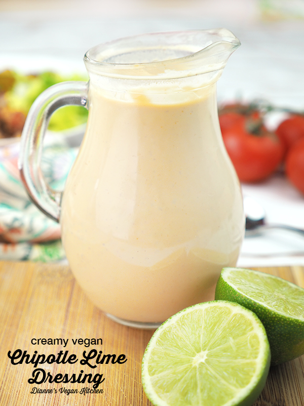 Creamy Vegan Chipotle Lime Dressing (vegan, gluten-free, dairy-free) Dianne's Vegan Kitchen
