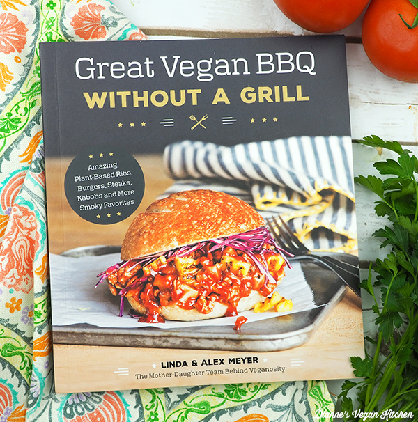 Great Vegan BBQ Without a Grill by Linda and Alex Meyer