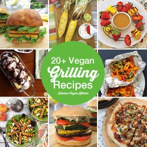 20+ Vegan Grilling Recipes