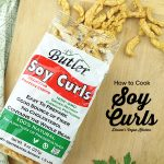 How to Cook Soy Curls