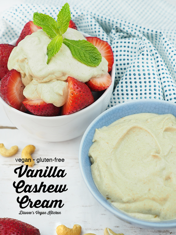 vegan vanilla cashew cream in bowl with bowl of strawberries and text overlay