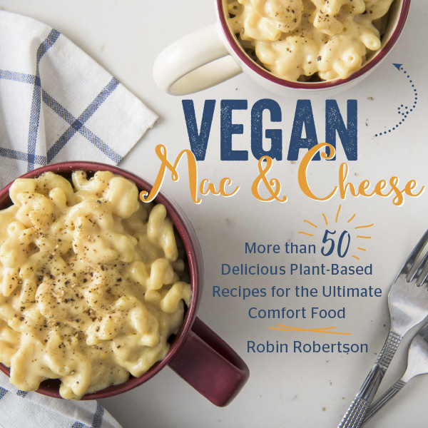 Vegan Mac and Cheese by Robin Robertson