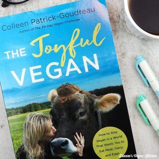 The Joyful Vegan by Colleen Patrick Goudreau