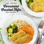 Cornmeal Crusted Tofu with text overlay