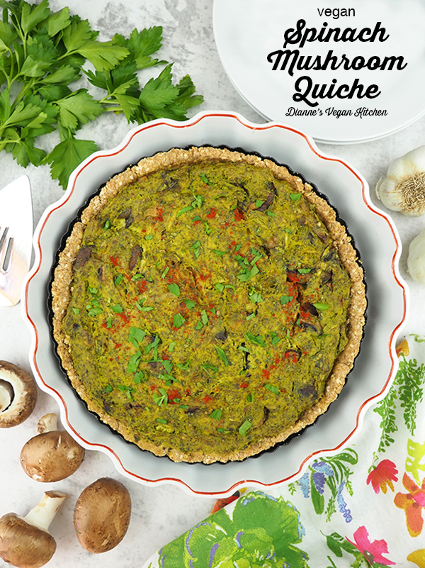 Vegan Spinach Mushroom Quiche in baking dish with text overlay