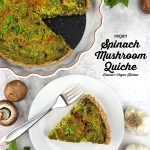 Vegan Spinach Mushroom Quiche slice from above with text overlay