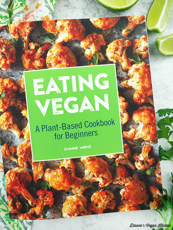 Eating Vegan by Dianne Wenz