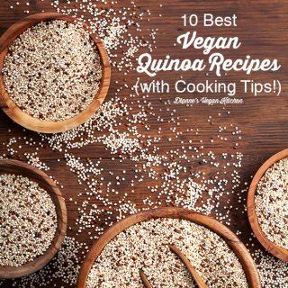 vegan quinoa recipes feature