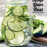 keep your cool text overlay with cucumber water