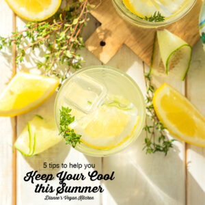 keep your cool text overlay with lemon water