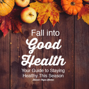 Fall Into Good Health
