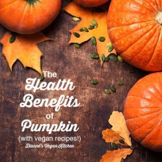 Health Benefits of Pumpkin + Vegan Recipes! square