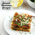 Slice of Spinach Mushroom Lasagna with text overlay