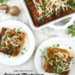 Two slices of Spinach Mushroom Lasagna with text overlay