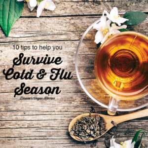 tea with How to Survive Cold and Flu Season text overlay