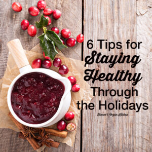 Six Tips for Healthy Holidays cranberry sauce on wooden background