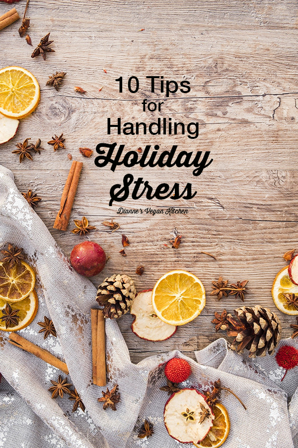 10 Tips for Handling Holiday Stress text overlay with fruit and spices