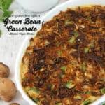 Vegan Green Bean Casserole with text overlay