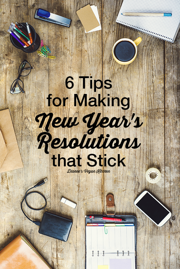 6 Tips for Making New Year's Resolutions that Stick