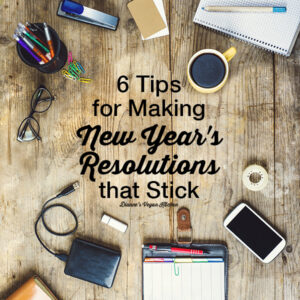 6 Tips for Making New Year's Resolutions that Stick square