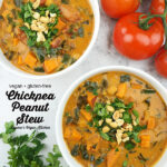 two bowls of Chickpea Peanut Stew with tomatoes and parsley with text overlay