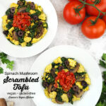 two plates of Spinach Mushroom Scrambled Tofu with text overlay